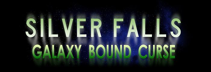 Silver Falls Galaxy Bound Curse