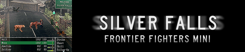Silver Falls Frontier Fighters Mini