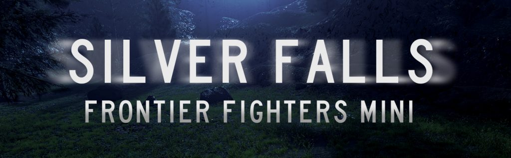 Silver Falls Frontier Fighters Mini