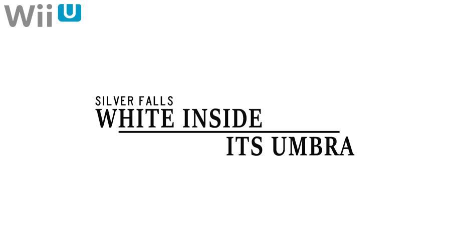 Silver Falls WiiU